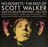 Scott Walker And The Walker Brothers - No Regrets - The Best Of Scott Walker And The Walker Brothers - 1965 - 1976