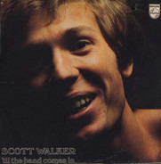 Scott Walker - 'Til the Band Comes In
