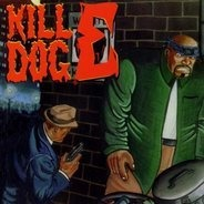 Scotty Hard - The Return of Kill Dog E.