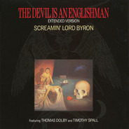 Screamin' Lord Byron / Thomas Dolby - The Devil Is An Englishman