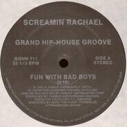 Screamin' Rachael - Fun With Bad Boys