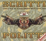 Scritti Politti And Sweetie Irie - Take Me In Your Arms And Love Me
