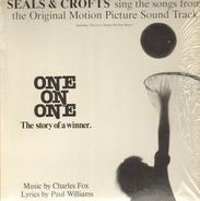 Seals & Crofts - One On One