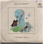 Seals & Crofts - Unborn Child