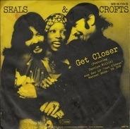 Seals & Crofts - Get Closer / Don't Fail