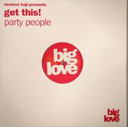 Seamus Haji Presents Get This! - Party People