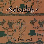 Sebadoh - The Freed Weed
