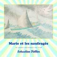 Sebastien Tellier - Marie Et Les Naufrages (ost) (lp+mp3)