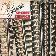 Secret Service - Oh Susie / Give Me Your Love