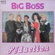 Séduction - Big Boss