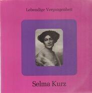 Selma Kurz - Selma Kurz