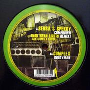 Sensa & Spekky / Complex - Comedown (Northern Lights Remix) / Boogyman