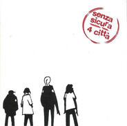Senza Sicura - 4 Città