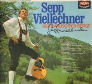 Sepp Viellechner - Der Caruso der Berge