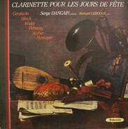 Serge Dangain , Bernard LeRouge - Clarinette Pour Les Jours De Fête