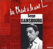 Serge Gainsbourg - Du Chant À La Une !…