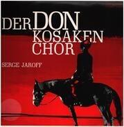 Serge Jaroff - Der Don Kosaken Chor