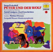 Sergei Prokofiev / Astrid Lindgren - Mathias Wieman / Leopold Mozart - Peter Und Der Wolf - Ein Musikalisches Märchen / Zwei Geschichten / Kindersymphonie