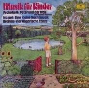 Kinder-Lieder - Peter Und Der Wolf / Eine Kleine Nachtmusik / Vier Ungarische Tänze