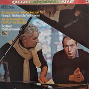 Sergei Vasilyevich Rachmaninoff / César Franck - Berliner Philharmoniker , Alexis Weissenberg , Her - Klavierkonzert Nr. 2 / Sinfonische Variationen