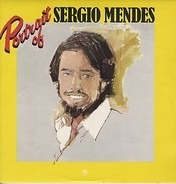Sérgio Mendes - Portrait Of Sergio Mendes
