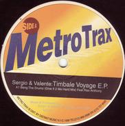 Sergio & Valente - Timbale Voyage E.P.