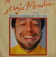 Sérgio Mendes - Never Gonna Let You Go