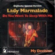 Seventy Five Music & Gilla - Lady Marmalade (Do You Want To Sleep With Me)