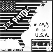 Sex Pistols Feat. Sid Vicious - Anarchy In The USA