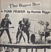 Sex Pistols - The Biggest Blow (A Punk Prayer By Ronnie Biggs)e