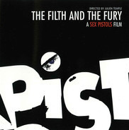 Sex Pistols - The Filth And The Fury - A Sex Pistols Film