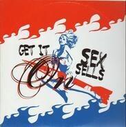 Sex Sells - Get It On
