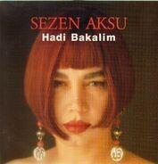 Sezen Aksu - Hadi Bakalim