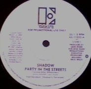 Shadow - Party In The Streets