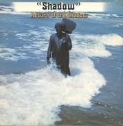 Shadow - Return Of The Shadow