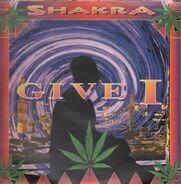 Shakra - Give I