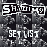 Sham 69 - Set List - The Anthology