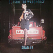 Sham 69 - Outside The Warehouse