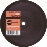 Shane Berry - FILLERTET 2