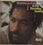 Shannon Jackson & The Decoding Society - Nasty