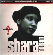 Shara Nelson - One Goodbye In Ten