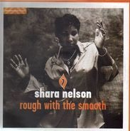 Shara Nelson - Rough With The Smooth