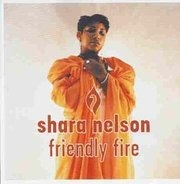 Shara Nelson - Friendly Fire