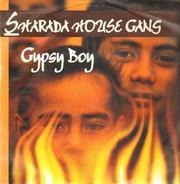 Sharada House Gang - Gypsy Boy