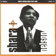 Shara Nelson - Down That Road (Radio Edit)