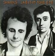 Sharks - Jab It In Yore Eye