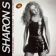 Sharon S - Gimme Your Love