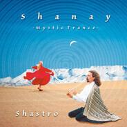 Shastro - Shanay