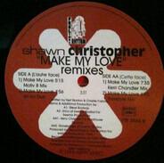 Shawn Christopher - Make My Love (Remixes)