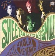 Sheetah Et Les Weissmuller - ¡ Hola Ye-Yeah !